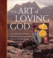 9781572931237: The Art of Loving God