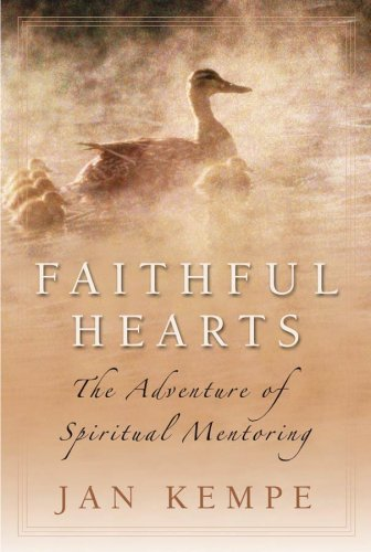9781572931282: Faithful Hearts: The Adventure of Spiritual Mentoring
