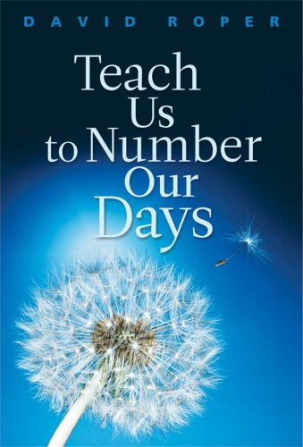 9781572931961: Teach Us to Number Our Days