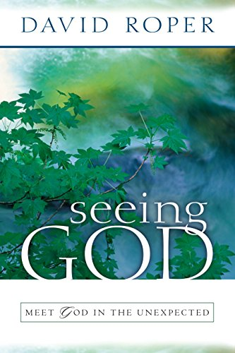 9781572931992: Seeing God: Meet God in the Unexpected