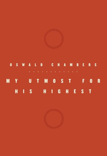 My Utmost for His Highest (Oswald Chambers Library) (9781572933101) by Oswald Chambers