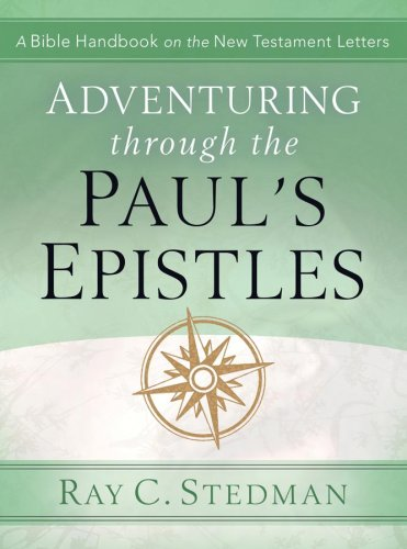 9781572933125: Adventuring Through Paul's Epistles (Adventuring Through)