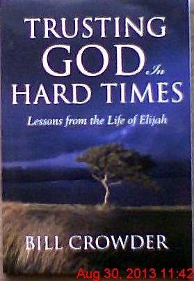 9781572933668: Trusting God in Hard Times: Lessons From the Life of Elijah