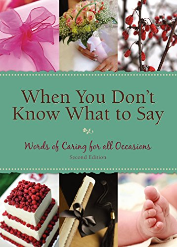 When You Don't Know What to Say: Words of Caring for All Occasions: Discovery House Publishers
