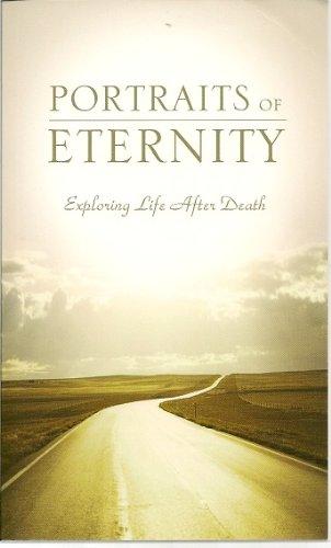 Portraits of Eternity: Exploring Life After Death: Herb Vander Lugt