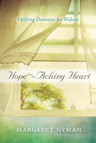 9781572935686: Hope for an Aching Heart: Uplifting Devotions for Widows