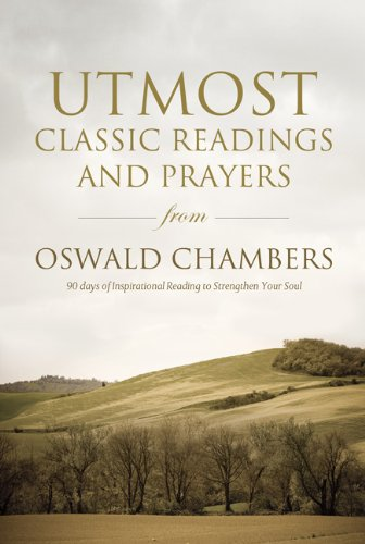 9781572935693: Utmost: Classic Readings and Prayers from Oswald Chambers