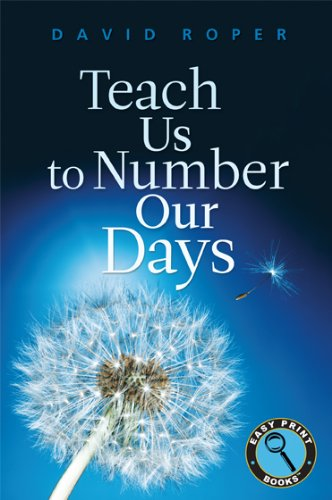 9781572937543: Teach Us to Number Our Days (Easy Print Books)