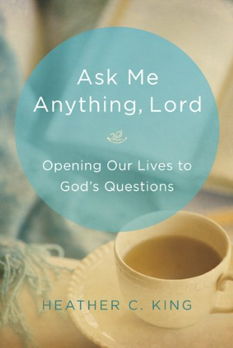 9781572937895: Ask Me Anything, Lord: Opening Our Lives to God's Questions