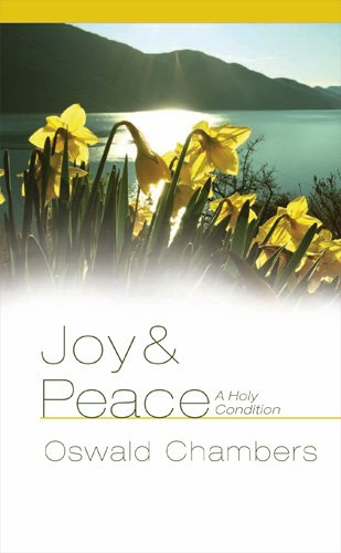 Joy & Peace: A Holy Condition (1572938102) by [???]