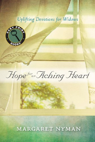 9781572938205: Hope for an Aching Heart: Uplifting Devotions for Widows (Easy Print Books)