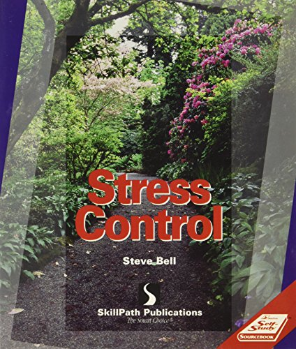 Stress Control: Sourcebook (Self Study Sourcebook Series) (1572940522) by Steve Bell