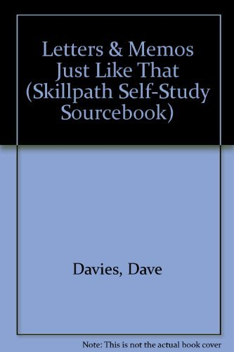 Letters & Memos Just Like That (Skillpath Self-Study Sourcebook): Dave Davies