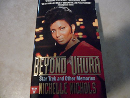 9781572970113: Beyond Uhura: Star Trek and Other Memories