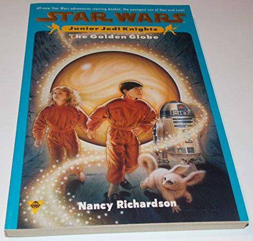 9781572970359: The Golden Globe (Star Wars: Junior Jedi Knights, Book 1)