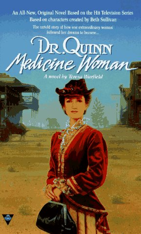 Dr. Quinn, Medicine Woman: Warfield, Teresa