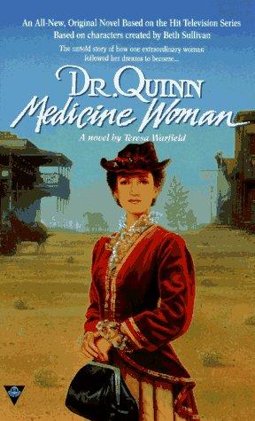 Dr. Quinn, Medicine Woman: Teresa Warfield
