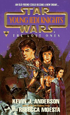 9781572970526: The Lost Ones (Star Wars: Young Jedi Knights, Book 3)