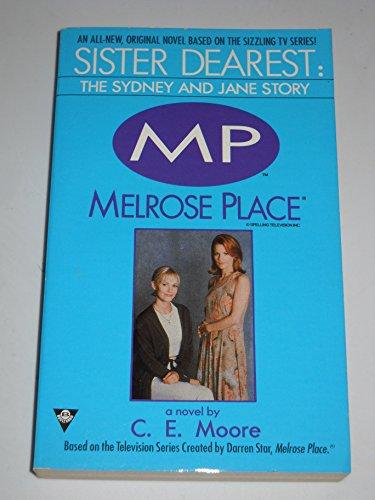 9781572970878: Sister dearest: the sydney and jane story (Melrose Place)