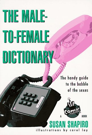 9781572971165: The Male-to-Female Dictionary