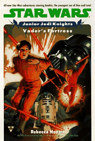 Vader's Fortress (Star Wars: Junior Jedi Knights, Book 5): Moesta, Rebecca