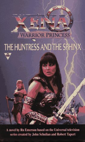 9781572972155: The Huntress And The Sphinx (Xena: Warrior Princess)