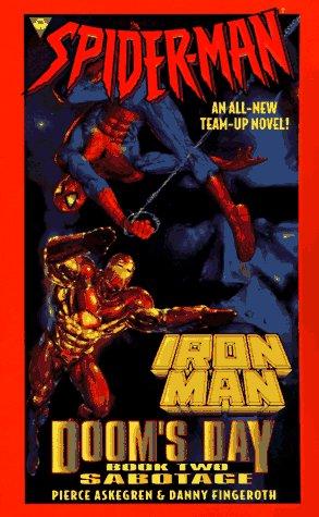 9781572972353: Spider-Man and Iron Man: Sabotage, Doom's Day, book 2
