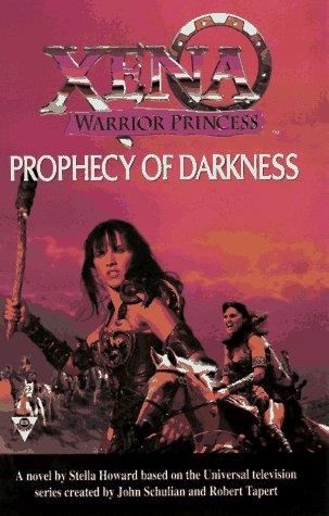 9781572972490: Prophecy of Darkness (Xena: warrior princess)