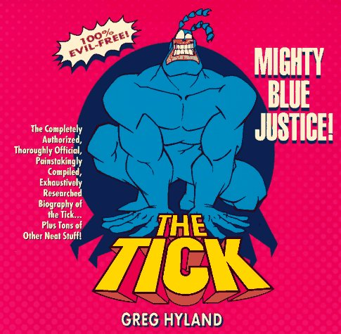 9781572972506: Tick: Mighty Blue Justice!