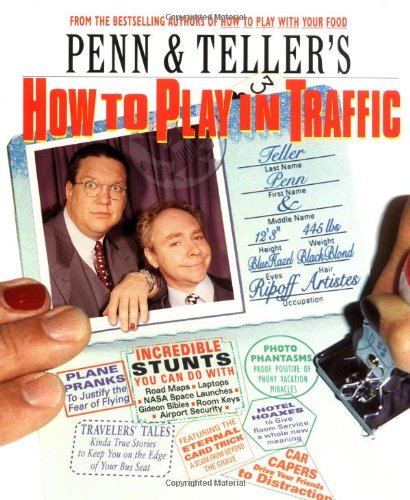 9781572972933: Penn & Teller's How to Play in Traffic