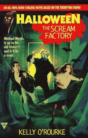 The Scream Factory (Halloween, Book 1)