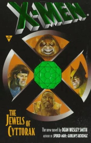 X-Men: The Jewels of Cyttorak: Smith, Dean Wesley;