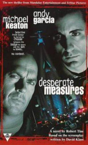 9781572973497: Desperate Measures