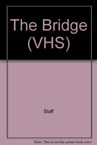 9781572995123: The Bridge (VHS)