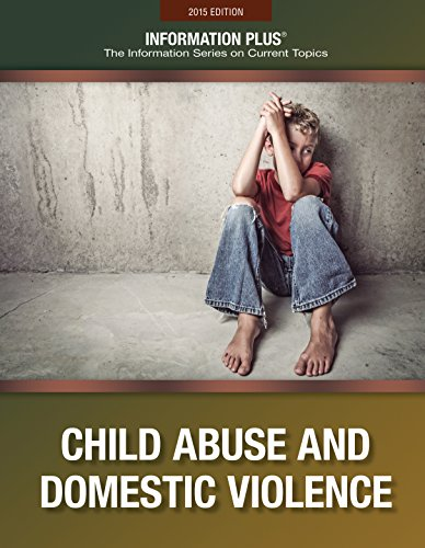 Child Abuse and Domestic Violence (Information Plus)