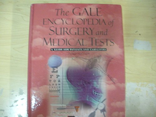 9781573027397: The Gale Encyclopedia of Surgery and Medical Tests: A Guide for Patients and Caregivers