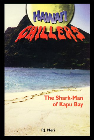 9781573060301: Shark Man of Kapu Bay (Hawaii Chillers)