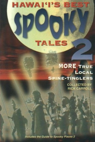 9781573060400: Hawai'i's Best Spooky Tales 2: More True Local Spine-Tinglers