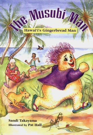 9781573060530: Musubi Man: Hawaii's Gingerbread Man