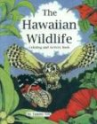 9781573060592: The Hawaiian Wildlife: Coloring and Activity Book