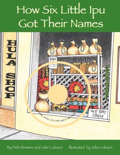 9781573061865: How Six Little Ipu Got Their Names