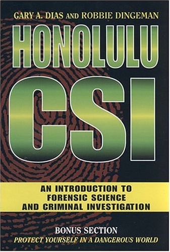 9781573062282: Honolulu CSI: An Introduction to Forensic Science and Criminal Investigation
