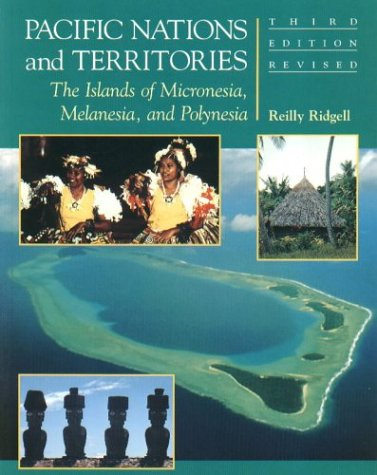 9781573062466: Pacific Nations and Territories: The Islands of Micronesia, Melanesia, and Polynesia