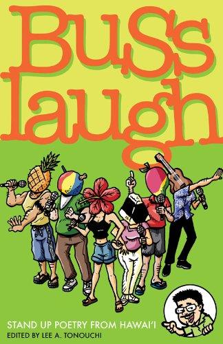 Buss Laugh: Lee Tonounchi