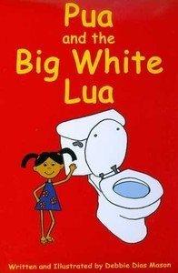 Pua and the Big White Lua: Debbie Mason