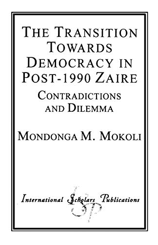 9781573091435: The Transition Towards Democracy in Post-1990 Zaire
