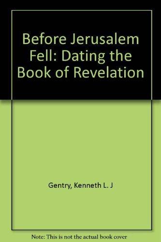 9781573091541: Before Jerusalem Fell : Dating the Book of Revelation