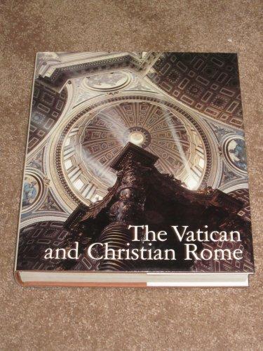 The Vatican and Christian Rome (Hardback): Vatican City Staff