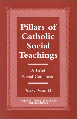 9781573092289: Pillars of Catholic Social Teaching