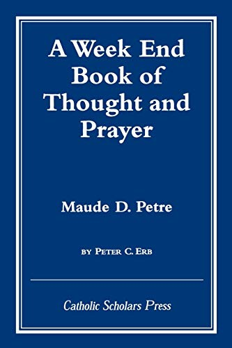 9781573092456: A Week End Book of Thought and Prayer by Maude D. Petre